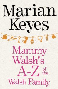 Mammy Walsh's A-Z of the Walsh Family: An e-book Short by Marian Keyes